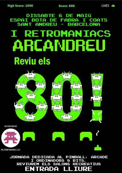Archivo:Cartel Evento Retromaniacs I ArcaAndreu.jpeg