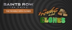 Saints Row The Third The Trouble with Clones.jpg