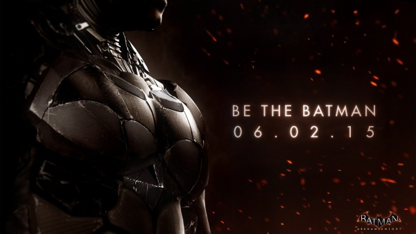 Batman Arkham Knight - BE THE BATMAN.jpg