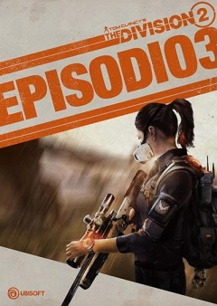 Portada de The Division 2 - Episodio 3 - Coney Island: La Cacería